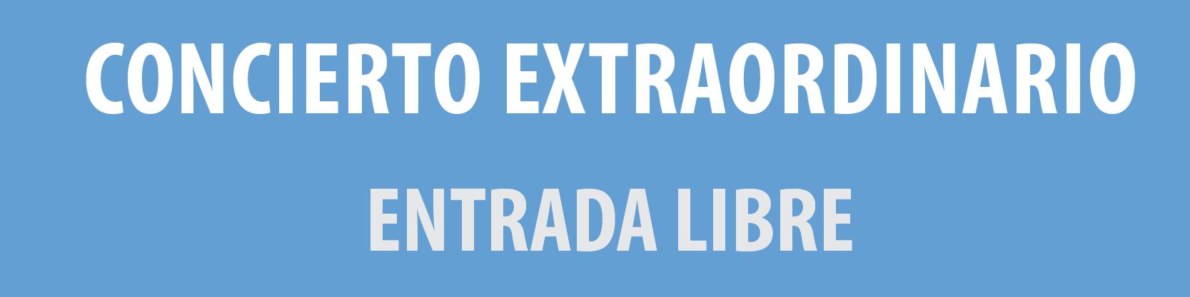 CONCIERTO EXTRAORDINARIO